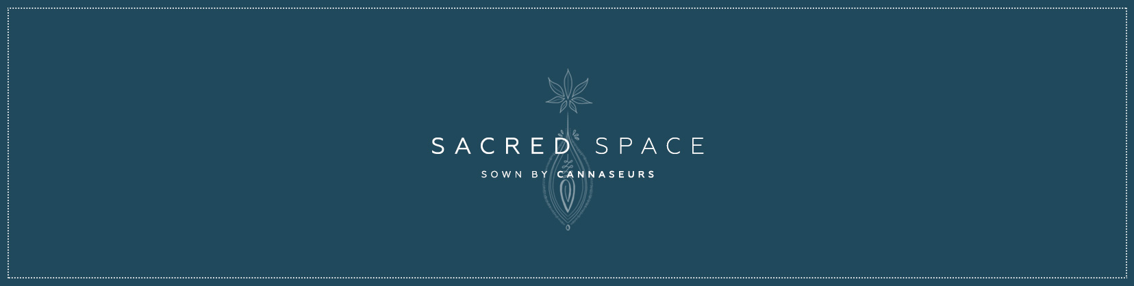 Sacred-Space-Sown-By-Cannaseurs